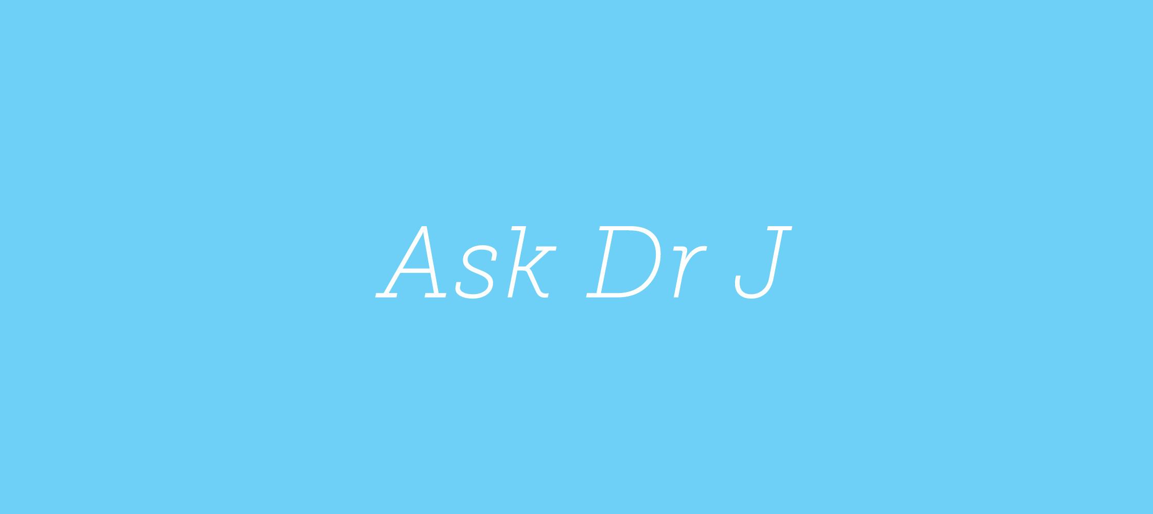 AskDrJ1