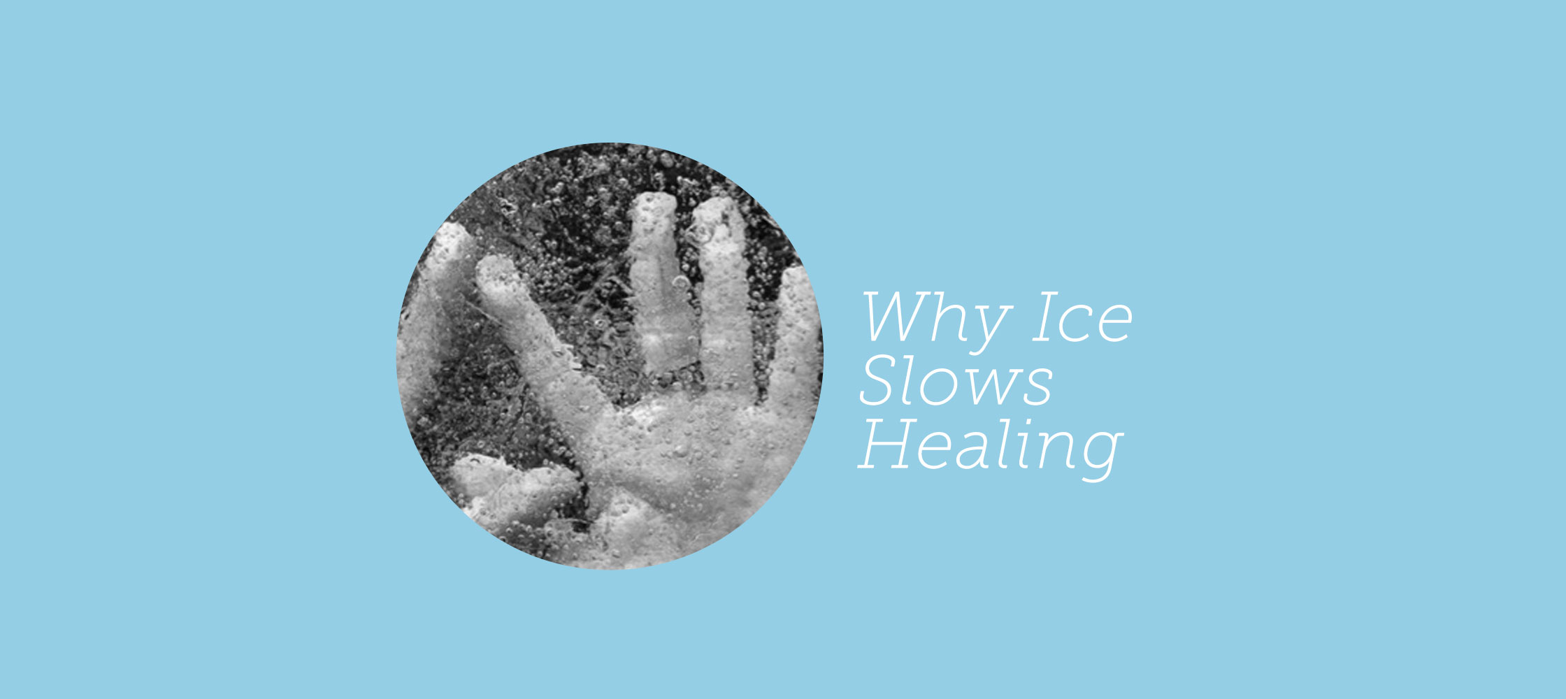 211-why-ice-slows-healing